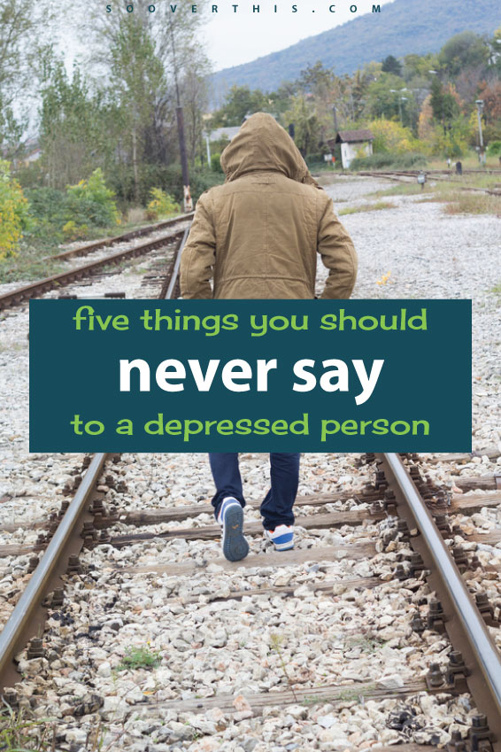 I have depressed friends and family members and I am definitely guilty of saying these things to them. Knowing how to interact with someone with a mental illness can be challenging. Read these 5 things you should never say to a depressed person, to make sure you don't exacerbate their health!