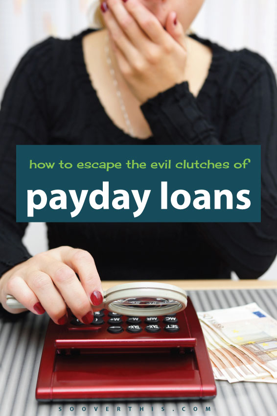 How to Get Out of the Payday Loan Trap