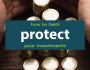 How to Best Protect Your Investments | Investing for Beginners | Investment Planning