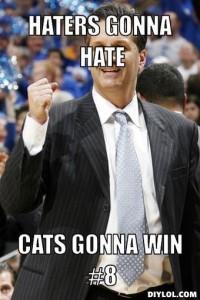 success-calipari-meme-generator-haters-gonna-hate-cats-gonna-win-8-5d21be