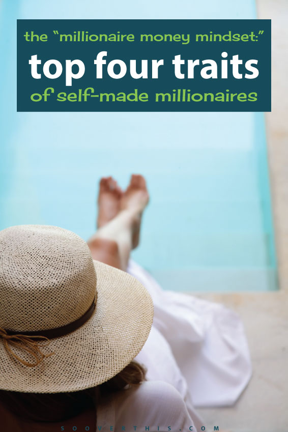 Do you think like a millionaire? I need to work on my millionaire money mindset. These are 4 top common traits and they are definitely worth investigating. You don't become rich overnight, but with effort, savings and the right attitude, you can work your way towards being wealthy. #3 is the one for me to work on.