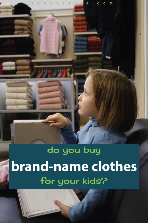 Do you buy brand name clothes for your kids? There's more to it than being frugal and saving on children's clothes. There are a lot of reasons to consider buying your kid brand name clothes, and no, I'm not a parent with a lot of money. You may also want to seriously consider it.