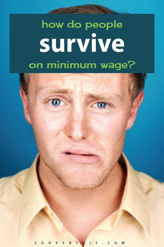 How do people survive on minimum wage? Is it possible to make a minimum wage budget and still get by? Can you save anything at all? This is interesting insight into living on minimum wage and I'm glad I read it.