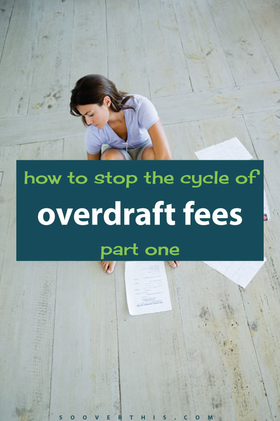 I am SO SICK of paying even more when I'm already in debt. Getting out of the cycle of overdraft fees is doable, it just takes some planning. It feels like throwing money awway when I really need it for other parts of my budget and to, you know, actually pay off my debts, not create more!