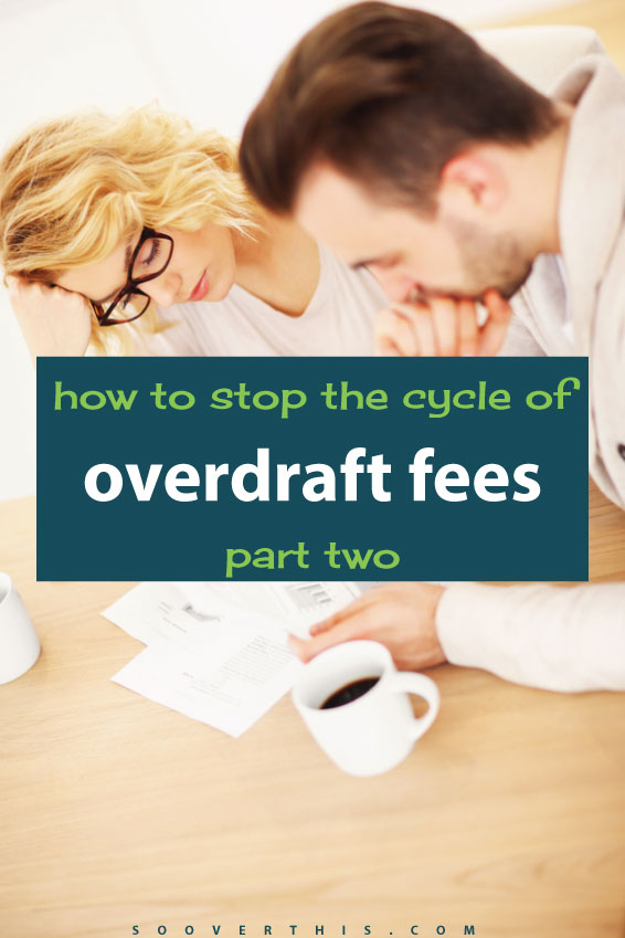 This is how to stop the cycle of overdraft fees - it is possible, even though it may seem like you're drowning in debt and it just keeps getting piled higher and deeper. This couple did it. It's challenging, that's for sure, but you can figure out a way to create a budget system that will work and what your triggers are, so that you can actually stick to your new budget.