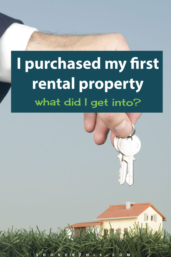 i-purchased-my-first-rental-property