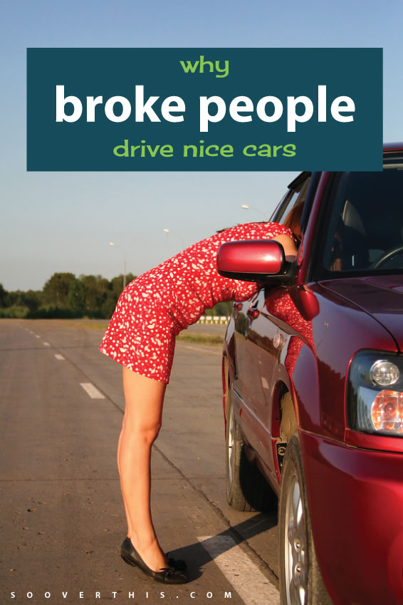 luxury car buyer job craigslist  Why Broke People Drive Nice Cars