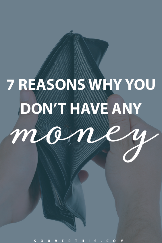 GUILTY. This post talks about 7 reasons why you don't have any money and it feels like it's speaking right to me. I'm focusing on getting out of debt and making a family budget that works for me, but without addressing the causes and thinking about my spending triggers, I'm never going to get myself to a point where I have money left at the end of the month.