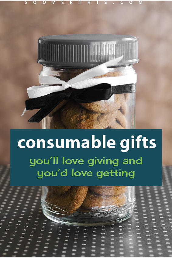 Consumable Gifts They'll Love | Gifts in Jars | DIY Gift Ideas | Christmas