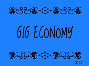 Budgeting for the Gig Economy: Ways to Create Stability in Unstable Income